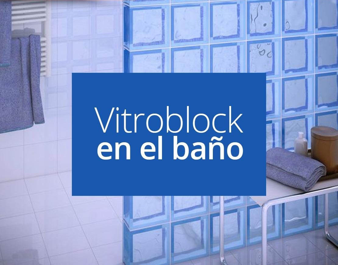 Ventajas del vidriobloc en el cuarto de baño | Nova Casa ...